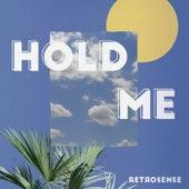 Hold Me de Retrosense