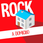 Rock a Domicilio de Various Artists