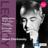 Rachmaninov: Rhapsody on a Theme of Paganini - Prokofiev: Piano Sonata No. 7 - Stravinsky: Petrushka de Shura Cherkassky