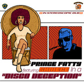 Disco Deception by Prince Fatty