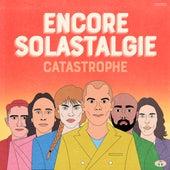 Encore / Solastalgie de Catastrophe
