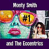 #1 de Monty Smith and the Eccentrics