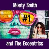 #1 di Monty Smith and the Eccentrics
