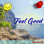 Feel Good by Street19