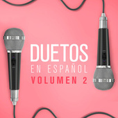 Duetos en Español Vol. 2 von Various Artists
