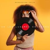 En los Lugares Soleados: Reggaeton Feliz van Various Artists