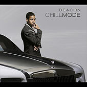 Chill Mode by DEACON
