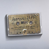 Another Nail in My Heart by American Hi-Fi