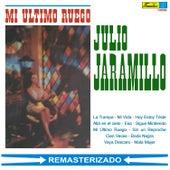 Mi Último Ruego by Julio Jaramillo