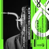 Saxotonics - Music for Saxophone Quartet di Heinrich Von Kalnein
