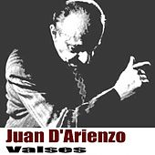 Valses (Remasterizado) de Juan D'Arienzo
