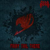 Fairy Tail Theme by Megaraptor