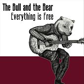 Everything Is Free de The Bull and the Bear