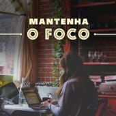 Mantenha O Foco de Various Artists