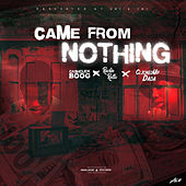 Came from Nothing von Cash Click Boog