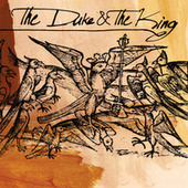 The Duke & The King by The Duke & The King