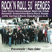 Rock'n Roll 50's Heroes - Presentatör Hans Edler by Various Artists