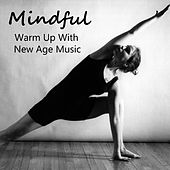 Mindful Warm Up With New Age Music by Various Artists