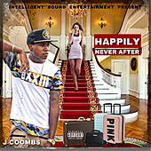 Happily Never After by J Coombs