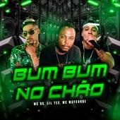 Bum Bum no Chão de Lil Tec MC DG
