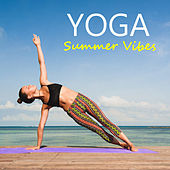 Yoga Summer Vibes by Various Artists