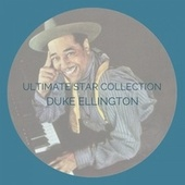 Ultimate Stat Collection by Duke Ellington