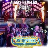 Almas Gemelas Pista by La Orquesta de Moda Controversia Internacional