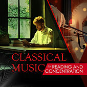 Classical Music for Reading and Concentration di Various Artists