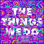 The Things We Do de Foster The People
