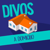 Divos a domicilio by Various Artists