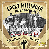 Are You Ready to Rock: The Singles 1942-1955 by Lucky Millinder