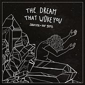 The Dream That Woke You by Sabrina and the Gems