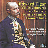 Elgar Violin Concerto, Piano Concerto, Polonia, Civic Fanfare, Crown of India by Various Artists