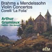Brahms & Mendelssohn Violin Concertos - Grumiaux by Arthur Grumiaux