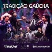 Tradição Gaúcha (Ao Vivo) von Grupo Tradição
