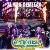 Almas Gemelas (En Vivo) by La Orquesta de Moda Controversia Internacional