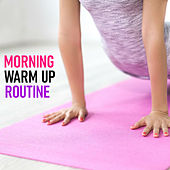 Morning Warm Up Routine de Various Artists