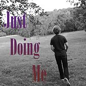 Just Doing Me by Phatahl