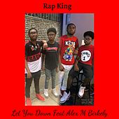 Let You Down von Rap King