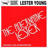 The Alternative Lester - Original 1936-39 Recordings by Various Artists