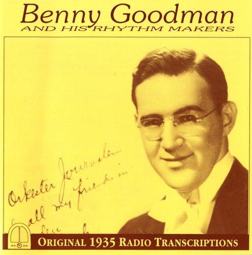 Benny Goodman and His Rhythm Makers (1935) by Benny Goodman