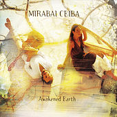 Awakened Earth by Mirabai Ceiba