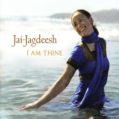 I Am Thine by Jai-Jagdeesh