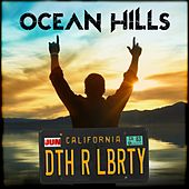 Death or Liberty by Ocean Hills