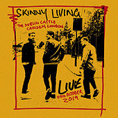 Live From The Dublin Castle by Skinny Living