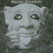Internet Troll by Wayne Dreadski