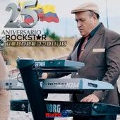 Rock Star y Sus Amigos, 25 Aniversario by ROCK STAR