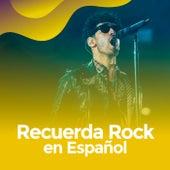 Recuerda rock en español de Various Artists