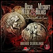 Sonderermittler der Krone, Folge 27: Dreißig Silberlinge by Oscar Wilde