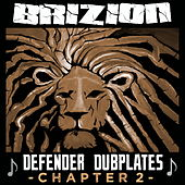 Defender Dubplates Chapter 2 von Brizion